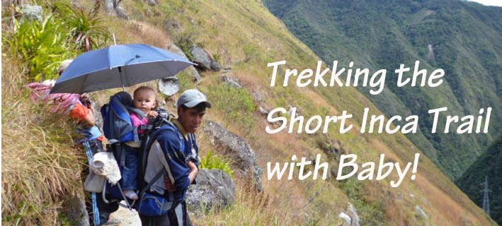 short_inca_trail_with_baby