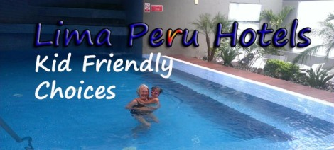 lima-peru-hotels-kid-friendly-choices2