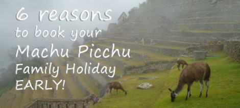 reasons-to-book-machu-picchu-holiday-early2
