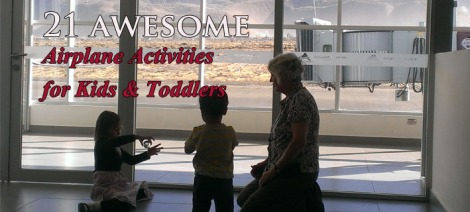 21 Awesome Activities on an airplane with kids, Toddler actitivities, things to do with kids on a plane